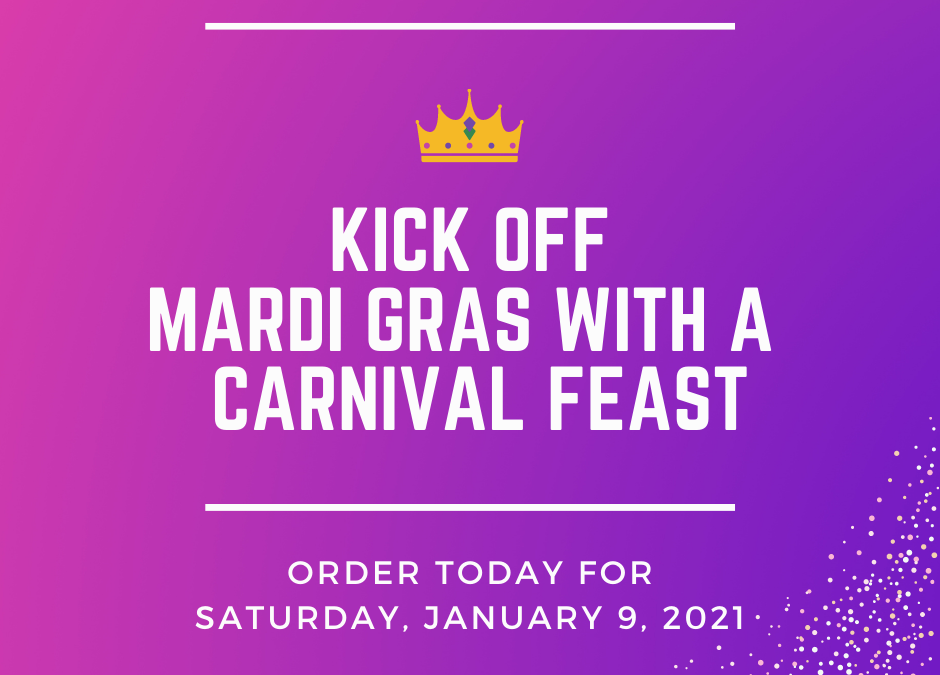 Start Your Mardi Gras Season with a Carnival Feast